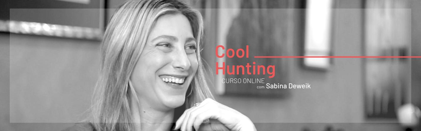 Cool Hunting, com Sabina Deweick